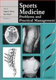 Sports Medicine : Problems and Practical Management, Sherry, Eugene and Bokor, Des, 1900151553