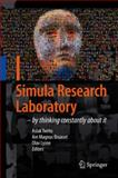 Simula Research Laboratory : By Thinking Constantly about It, , 3642011551