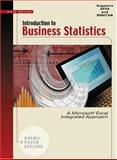 Introduction to Business Statistics : A Microsoft Excel Integrated Approach, Kvanli, Alan H. and Pavur, Robert J., 0324271565
