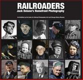 Railroaders : Jack Delano's Homefront Photography, Gruber, John, 0615951562