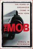 The Mob, Virgil Peterson, 0898031567