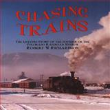 Chasing Trains, B. Richardson, 0911581561