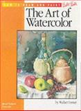 The Art of Watercolor, Walter Foster, 0929261569