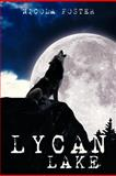 Lycan Lake, Nicola Foster, 1479781568