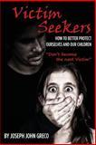 Victim Seekers, Joseph Greco, 1494461560