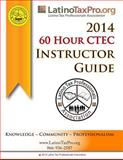 2014 60 Hour CTEC Instructor Guide, Kristeena Lopez, 1499651562