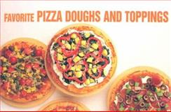 Favorite Pizza Doughs and Toppings, Donna R. German and Bristol Publishing, 1558671560