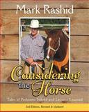 Considering the Horse, Mark Rashid and Carole Moore, 1616081562