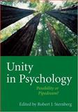 Unity in Psychology : Possibility or Pipedream?, Sternberg, Robert J., 1591471567