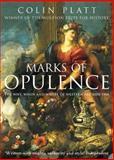 Marks of Opulence, Colin Platt, 0006531563