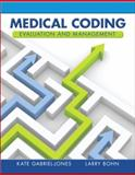 Medical Coding Evaluation and Management 1st Edition