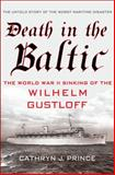 Death in the Baltic, Cathryn J. Prince, 023034156X