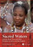 Sacred Waters : Arts for Mami Wata and Other Divinities in Africa and the Diaspora, Drewal, Henry John, 0253351561