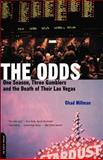 The Odds, Chad Millman, 0306811561