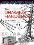 The Drawing Handbook, Frank J. Lohan, 0486481565