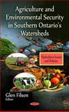 Agriculture and Environmental Security in Southern Ontario's Watersheds, Bamidele Adekunle, Katia Marzall, 161668156X