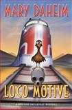 Loco Motive, Mary Daheim, 0061351563