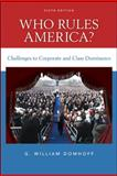 Who Rules America? : Challenges to Corporate and Class Dominance, Domhoff, G. William, 0078111560