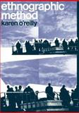 Ethnographic Methods, Karen O'Reilly, 0415321565