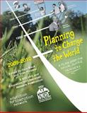 Planning to Change the World : A Lesson Plan Book for Social Justice Teachers 2009-2010, , 0615301568