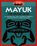 Mayuk the Grizzly Bear, Sechelt Nation Staff, 0889711569