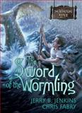 Sword of the Wormling, Jerry B. Jenkins and Chris Fabry, 1414301561