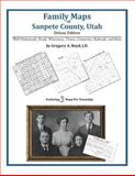 Family Maps of Sanpete County, Utah, Deluxe Edition : With Homesteads, Roads, Waterways, Towns, Cemeteries, Railroads, and More, Boyd, Gregory A., 1420311565
