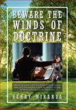 Beware the Winds of Doctrine, Henry Miranda, 1465341560