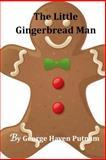 The Little Gingerbread Man, George Putnam, 1499791569