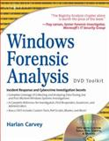 Windows Forensic Analysis DVD Toolkit, Carvey, Harlan, 159749156X