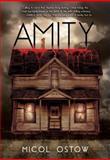 Amity, Micol Ostow, 1606841564