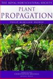 Plant Propagation, McMillion, Philip and Browse, Philip McMillan, 1840001569
