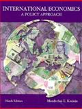 International Economics : A Policy Approach, Kreinin, Max, 0030341566
