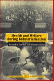 Health and Welfare During Industrialization, , 0226771563