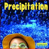 Precipitation, Terri Sievert and Capstone Press Staff, 0736861564