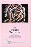 The Peace Terrorist, Carol Masters, 0898231566