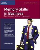 Memory Skills in Business : Basic Techniques for Memory Improvement, Crisp, Michael G. and Burley-Allen, Madelyn, 0931961564
