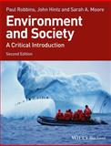 Environment and Society, Robbins, Paul and Moore, Sarah A., 1118451562