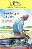 Traveling in Notions, Michael J. Rosen, 1570031568