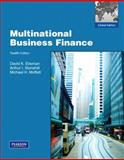 Multinational Business Finance : Global Edition, Eiteman, David K. and Stonehill, Arthur I., 013612156X