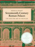 Seventeenth-Century Roman Palaces, Patricia Waddy, 0262231565