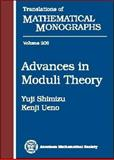 Advances in Moduli Theory, Yuji Shimizu and Kenji Ueno, 0821821563