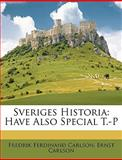 Sveriges Histori, Fredrik Ferdin Carlson and Fredrik Ferdinand Carlson, 1149201568