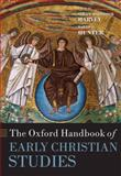 The Oxford Handbook of Early Christian Studies, Harvey, Susan Ashbrook, 0199271569