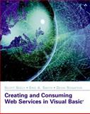 Creating and Consuming Web Services in Visual Basic, Stahl, Barry S., 0672321564