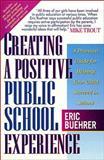 Creating a Positive Public School Experience, Eric Buehrer, 0785281568