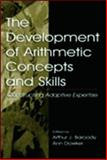 The Development of Arithmetic Concepts and Skills : Constructing Adaptive Expertise, , 0805831568