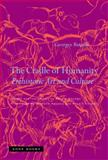 The Cradle of Humanity : Prehistoric Art and Culture, Bataille, Georges, 1890951560