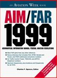 AIM-FAR, 1999 : Aeronautical Information Manual/Federal Aviation Regulations, , 0070601569