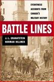 Battle Lines, J. L. Granatstein and Norman Hillmer, 0887621562